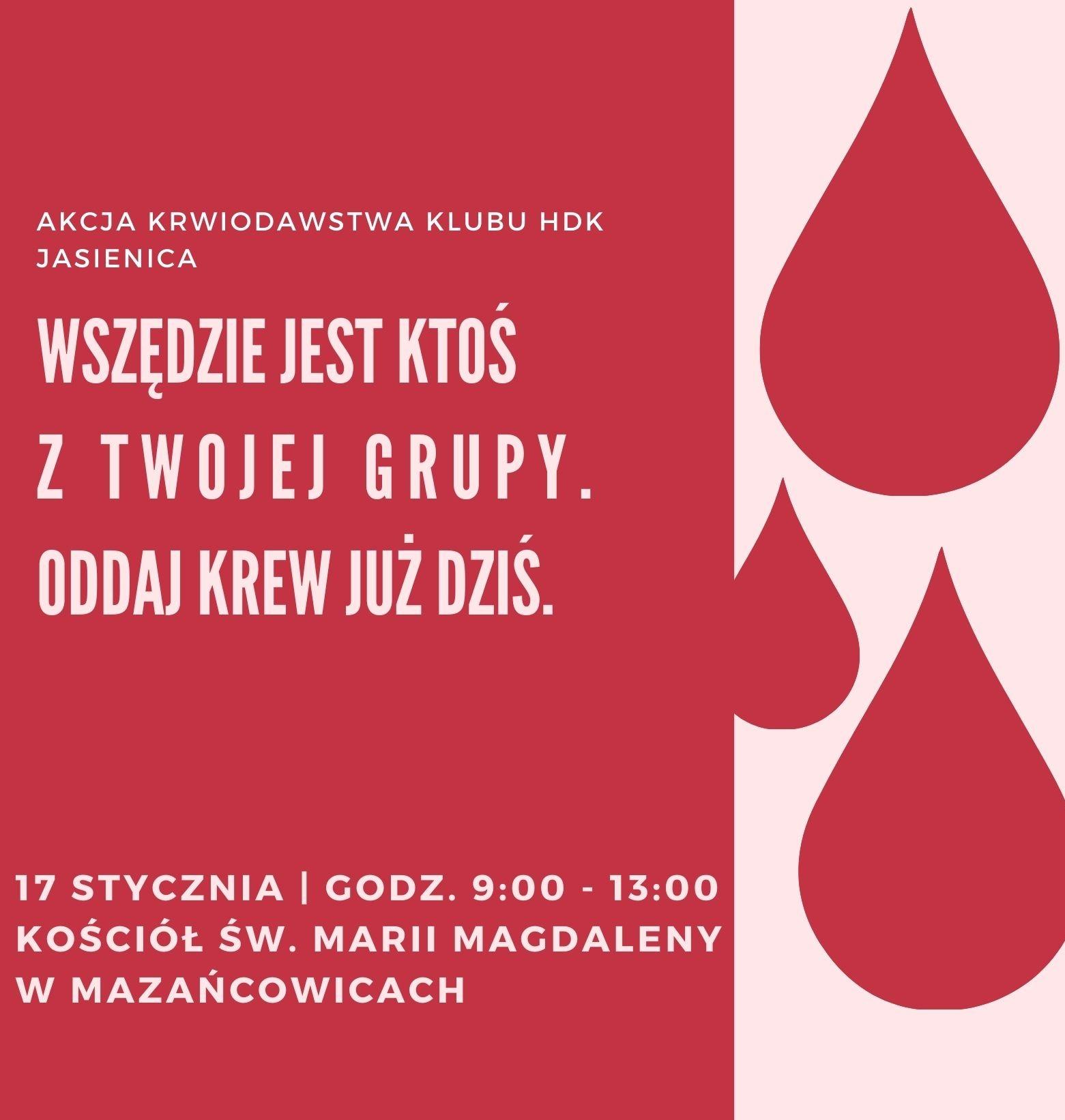 Plakat dotyczący akcji krwiodawstwa.